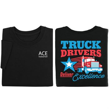 Truck Drivers Deliver Excellence Two-Sided Short Sleeve T-Shirt - Personalized