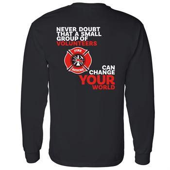 Never Doubt That A Small Group Of Volunteers Can Change Your World Long Sleeve T-Shirt - Personalized