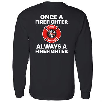 Once A Firefighter Always A Firefighter Bragging Rights Long-Sleeve T-Shirt - Personalized