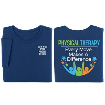 Physical Therapy: Every Move Makes A Difference Two-Sided Short Sleeve T-Shirt - Personalized