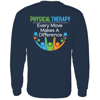 Physical Therapy: Every Move Makes A Difference�Two Sided Long Sleeve T-Shirt - Personalized