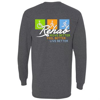 Rehab Move Better, Feel Better, Live Better Two Sided Long Sleeve T-Shirt - Personalized