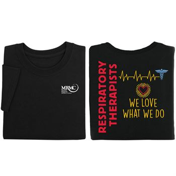 Respiratory Therapists Love What We Do Two-Sided Short Sleeve T-Shirt - Personalization Available
