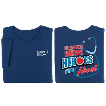 Emergency Nurses: Heroes With Heart 2-Sided T-Shirt- Personalization Available