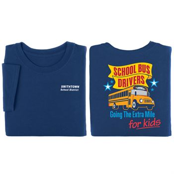 School Bus Drivers Going The Extra Mile For Kids Positive Short Sleeve T-Shirt - Personalization Available