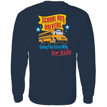 School Bus Drivers Going The Extra Mile For Kids Positive Long Sleeve T-Shirt - Personalization Available