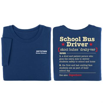 School Bus Driver Definition Positive Short Sleeve T-Shirt - Personalization Available