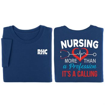 Nursing: More Than A Profession, It's A Calling Two-Sided Short-Sleeve T-Shirt - Personalization Available