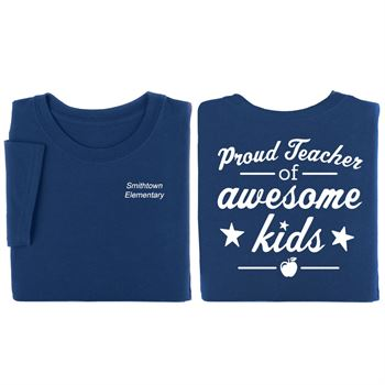 Proud Teacher of Awesome Kids Two-Sided T-Shirt