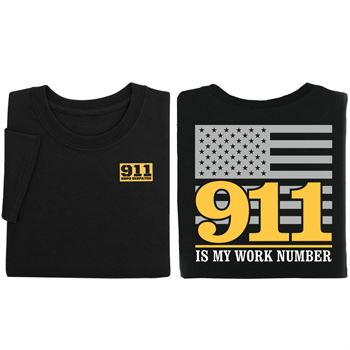 911 Is My Work Number 2-Sided Short Sleeve T-Shirt - Personalization Available
