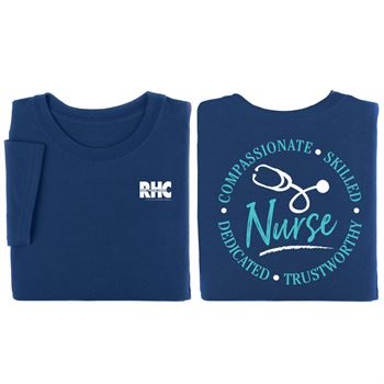 Nurses: Compassionate, Skilled, Dedicated, Trustworthy Two-Sided Short-Sleeve T-Shirt - Personalization Available