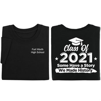 Class of 2021 2-Sided Positive Short Sleeve T-Shirt - Personalization Available