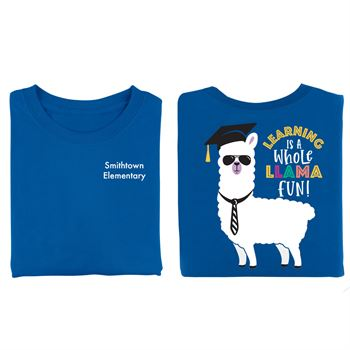 Learning Is A Whole Llama Fun 2-Sided T-Shirt - Personalization Available