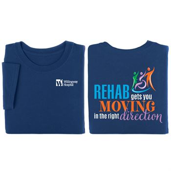 Rehab Gets You Moving In The Right Direction Two-Sided Short Sleeve T-Shirt - Personalization Available