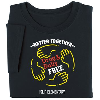 Better Together: Drug & Bully Free Youth T-Shirt - Personalization Available