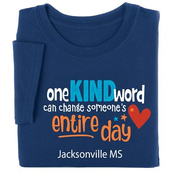One Kind Word Can Change Someone's Entire Day Youth T-Shirt - Silkscreened Personalization Available