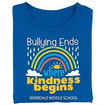 Bullying Ends Where Kindness Begins Adult Unisex T-Shirt - Silkscreened Personalization Available