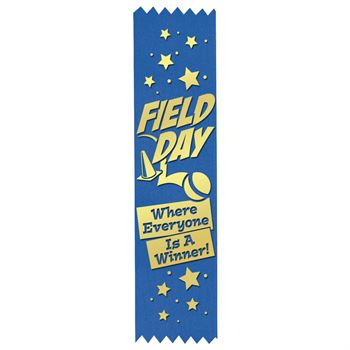Field Day: Where Everyone Is A Winner! Gold Foil-Stamped Participant Ribbons