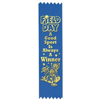 Field Day: A Good Sport Is Always A Winner Gold Foil-Stamped Participant Ribbons - Pack of 100