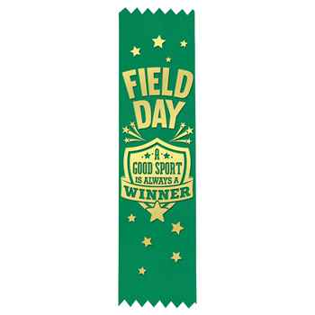 Field Day: A Good Sport Is Always A Winner Gold Foil-Stamped Green Participant Ribbons