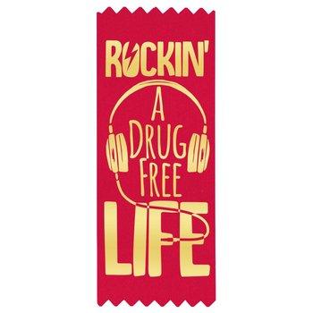 Rockin' A Drug Free Life Red Satin Gold Foil-Stamped Ribbons - Pack of 100
