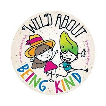 Wild About Being Kind Sticker