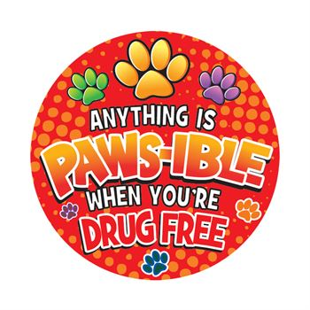 Anything Is Paws-ible When You're Drug Free Theme Day Stickers - Roll of 200