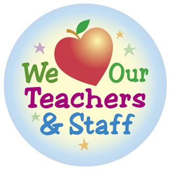 We Love Our Teachers & Staff Appreciation Stickers
