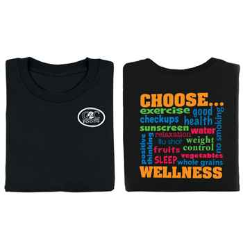 Choose Wellness 2-Sided T-Shirt - Personalization Available
