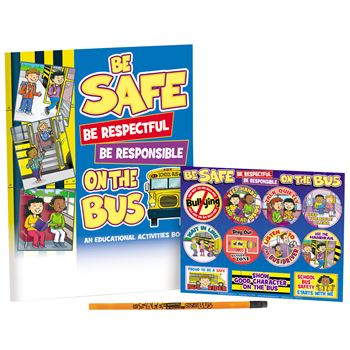 Be Safe, Be Respectful, Be Responsible On The Bus Grades 2 - 5 Value Kit