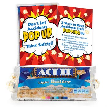 Don't Let Accidents POP UP....Think Safety! Popcorn Snack Pack