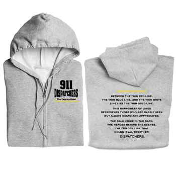 911 Dispatchers: The Thin Gold Line Full Zip Hooded Sweatshirt