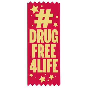 #DRUGFREE4LIFE Self-Stick Red Satin Gold Foil-Stamped Ribbon