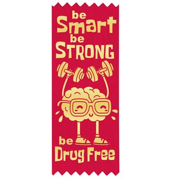 Be Smart Be Strong Be Drug Free Self-Stick Satin Gold-Foil Stamped Ribbon