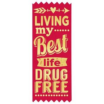 Living My Best Life Drug Free�Red Satin Gold Foil-Stamped Ribbon - Pack of 100