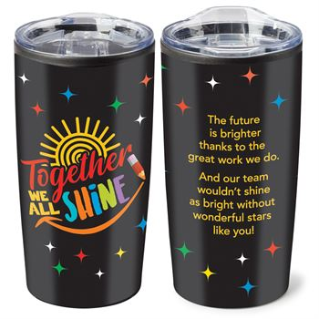Together We All Shine Teton Stainless Steel Tumbler 20-Oz.