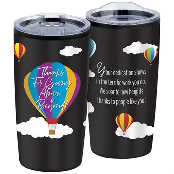 Thanks For Going Above & Beyond! Teton Stainless Steel Tumbler 20 oz.