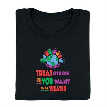 Treat Others The Way You Want To Be Treated Youth-Size T-Shirt