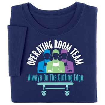Operating Room Team: Always On The Cutting Edge Short-Sleeve T-Shirt