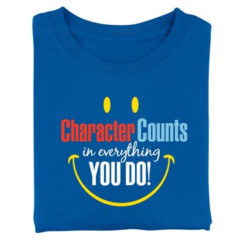 Character Counts In Everything You Do! Adult T-Shirt