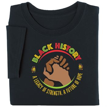 Black History: A Legacy Of Strength, A Future Of Hope Adult T-Shirt
