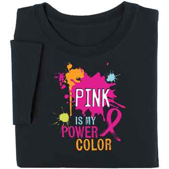 Pink Is My Power Color Awareness T-Shirt