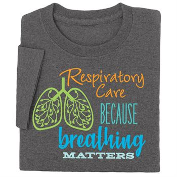Respiratory Care: Because Breathing Matters Short-Sleeve Recognition T-Shirt