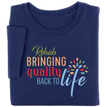 Rehab: Bringing Quality Back To Life Short-Sleeve Recognition T-Shirt