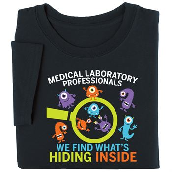 Medical Laboratory Professionals: We Find What's Hiding Inside Short-Sleeve Recognition T-Shirt