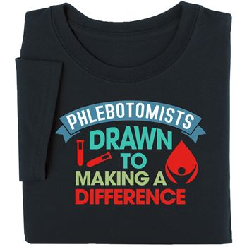 Phlebotomists: Drawn To Making A Difference Short-Sleeve T-Shirt