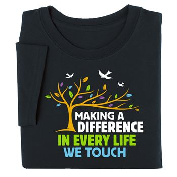 Making A Difference In Every Life We Touch Short-Sleeve Recognition T-Shirt