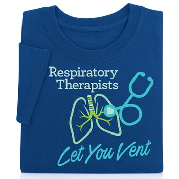 Respiratory Therapists Let You Vent Short-Sleeve Recognition T-Shirt