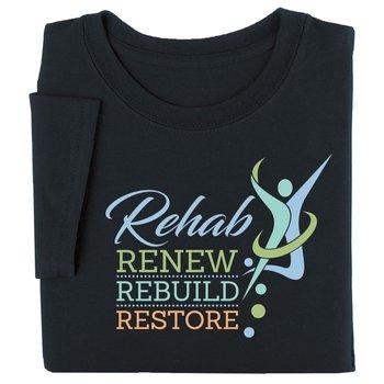 Rehab: Renew, Rebuild, Restore Short Sleeve Recognition T-Shirt