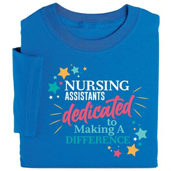 Nursing Assistants: Dedicated To Making A Difference Short-Sleeved Recognition T-Shirt